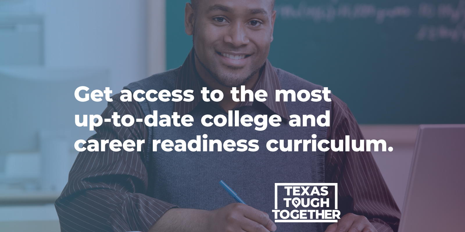 Get access to the most up-to-date college and career readiness curriculum.