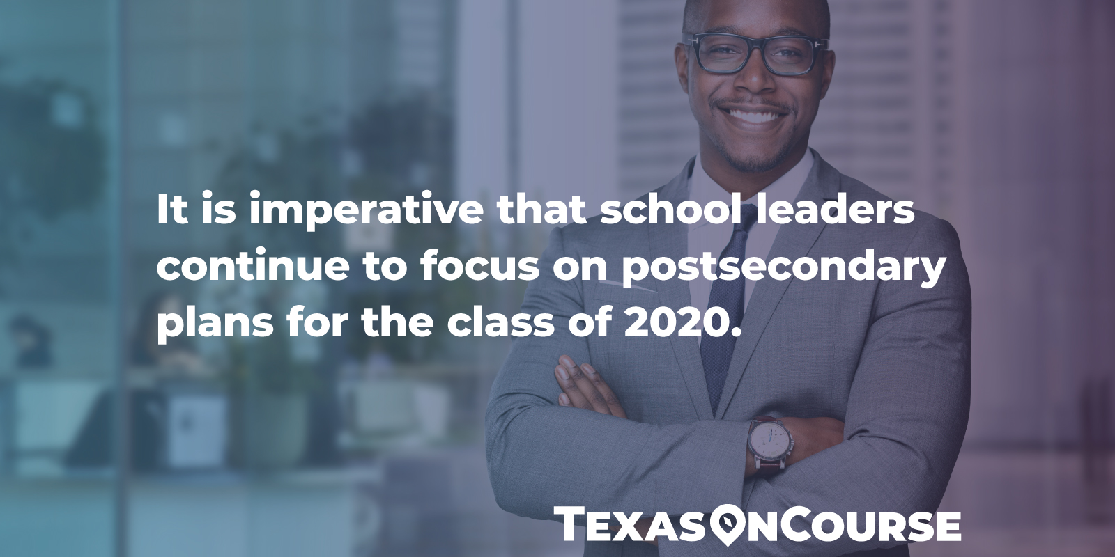 It's imperative that school leaders continue to focus on postsecondary preparations for the class of 2020.