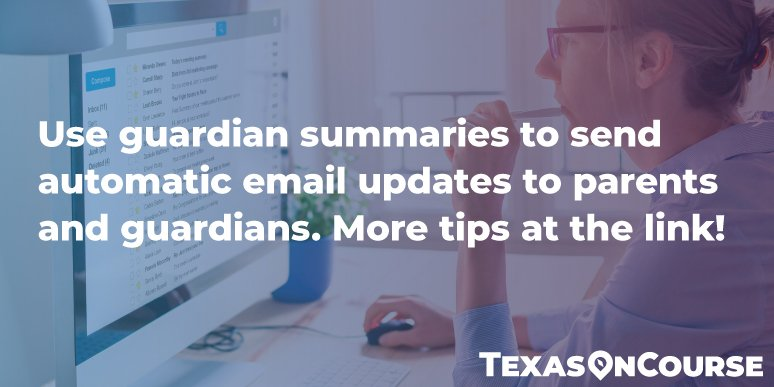 Use guardian summaries to send automatic email updates to parents and guardians. More tips at the link!