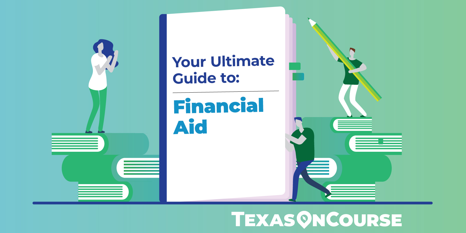Your Ultimate Guide to Financial Aid
