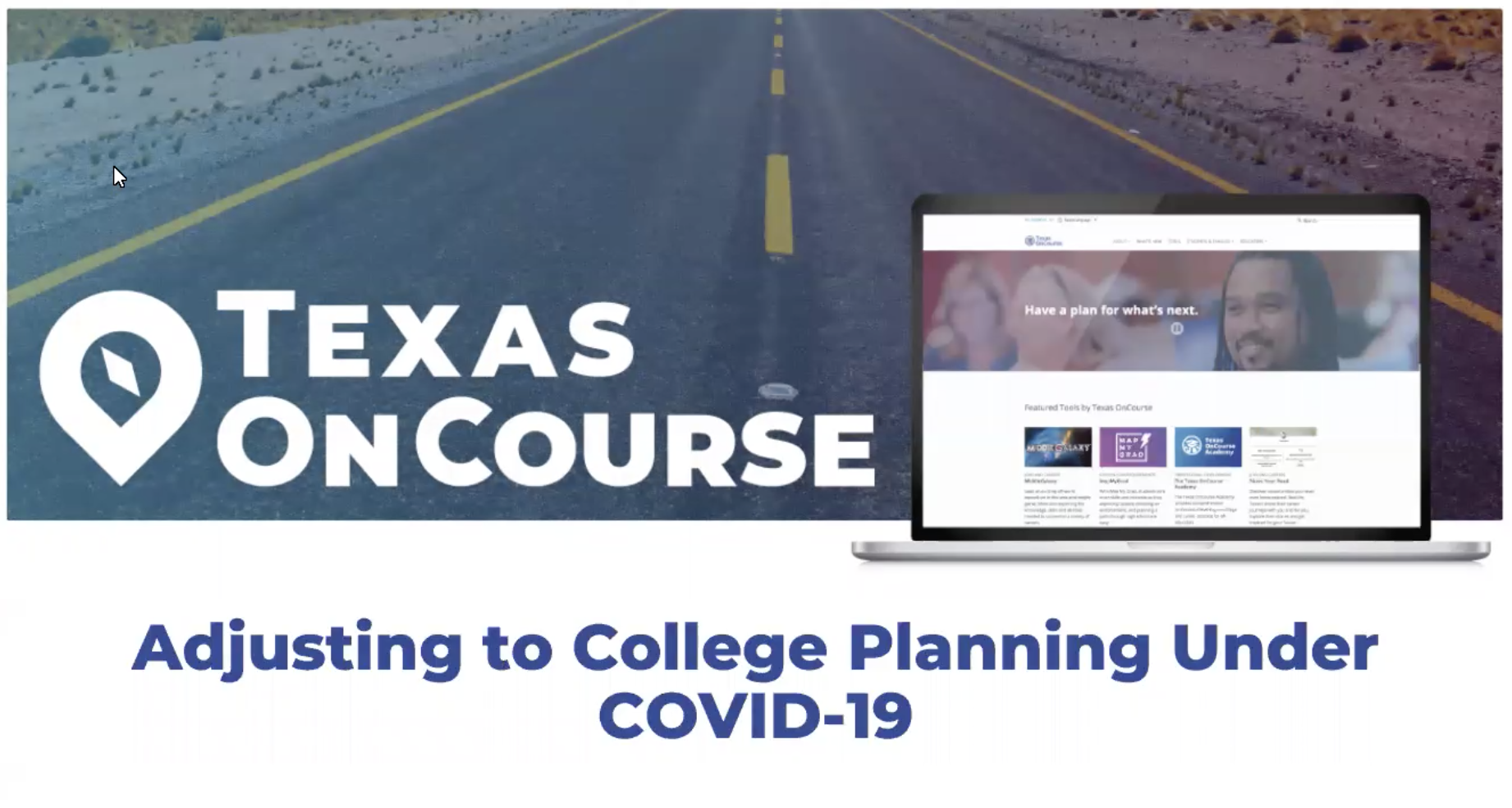 Adjusting to College Planning Under COVID-19