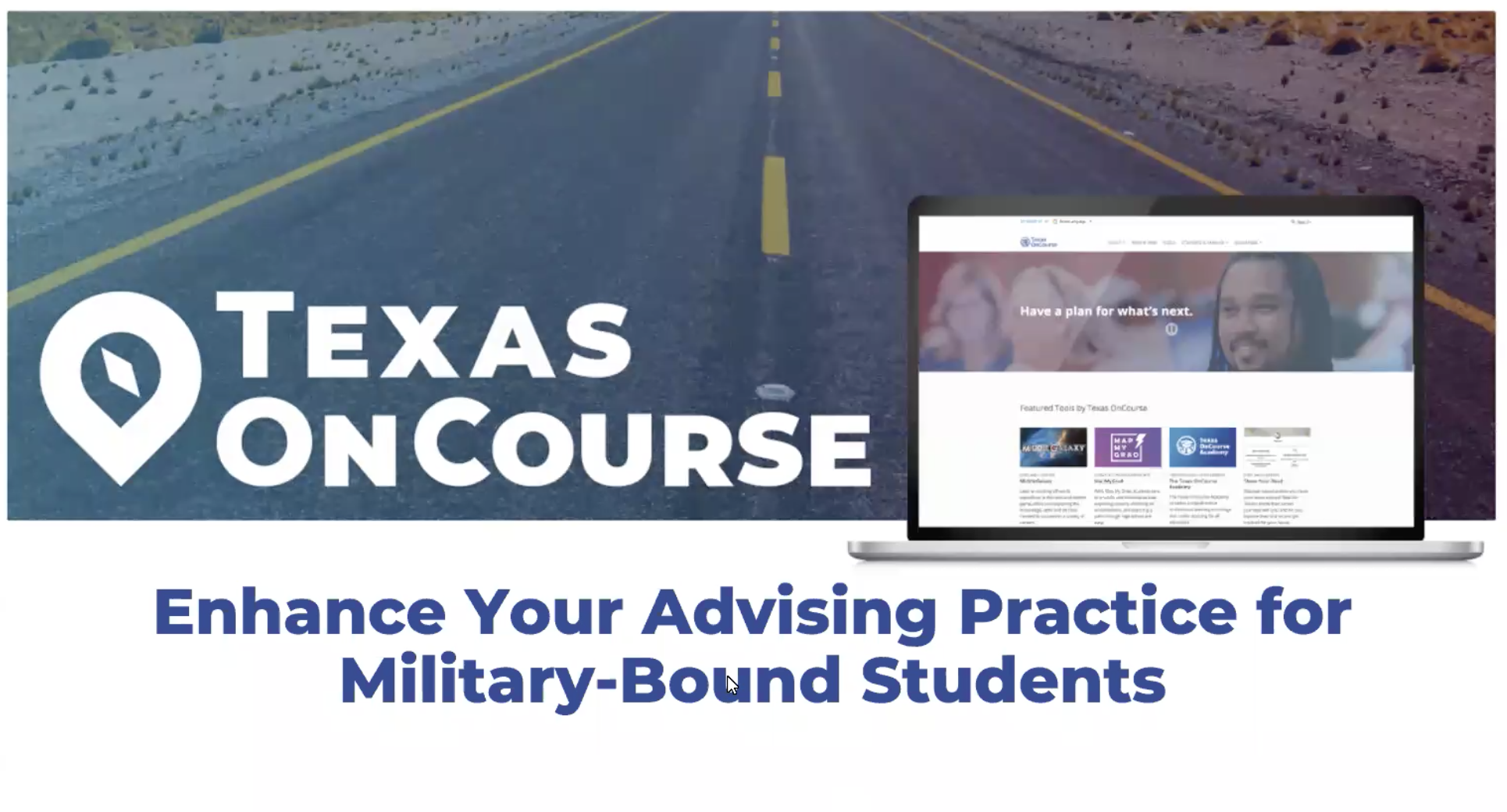 Enhance Your Advising Practice for Military-Bound Students