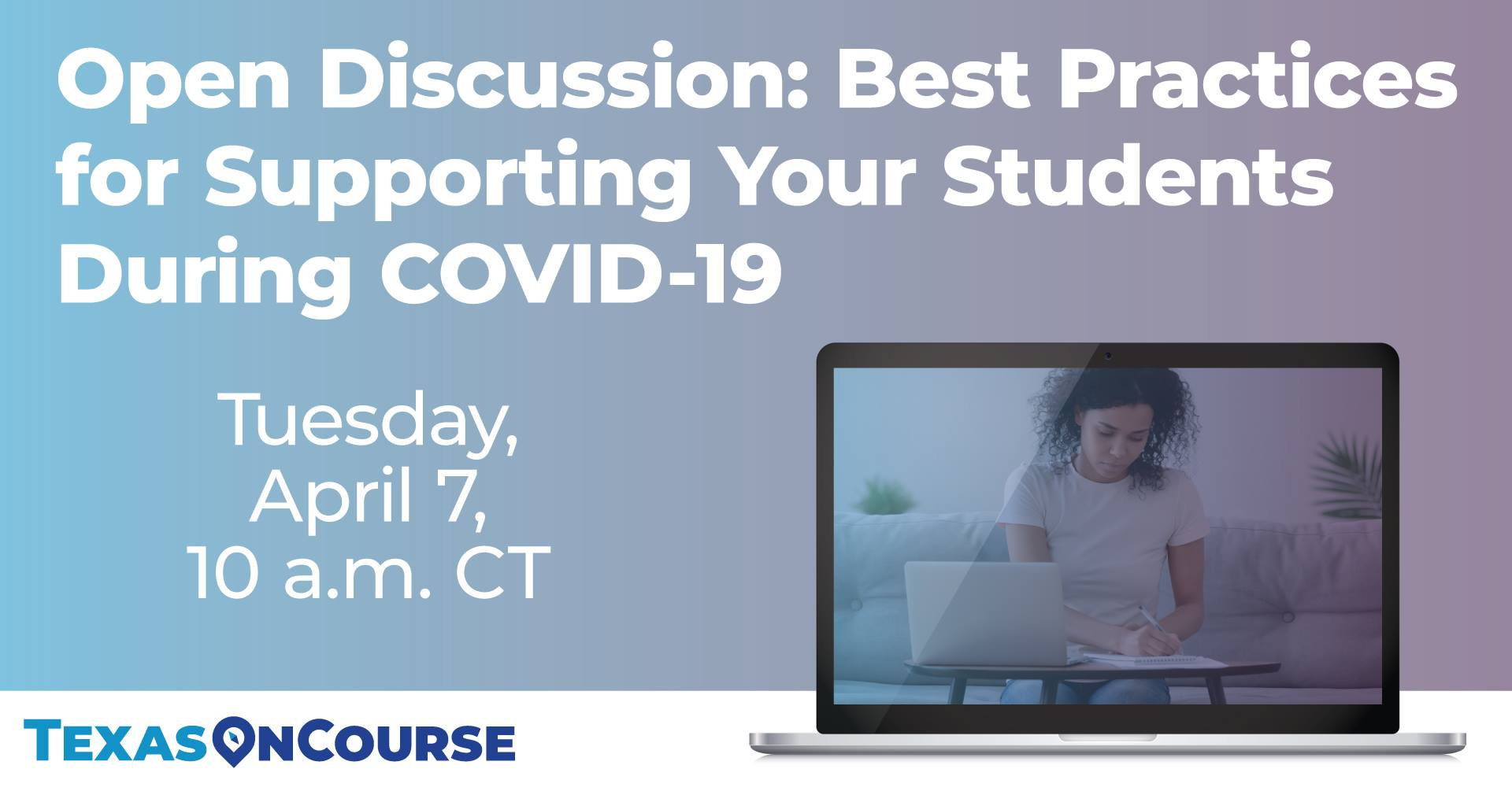 Open Discussion: Best Practices in Supporting Your Students During COVID-19